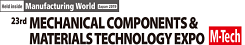 M-Tech 23rd MECHANICAL COMPONENTS & MATERIALS TECHNOLOGY EXPO